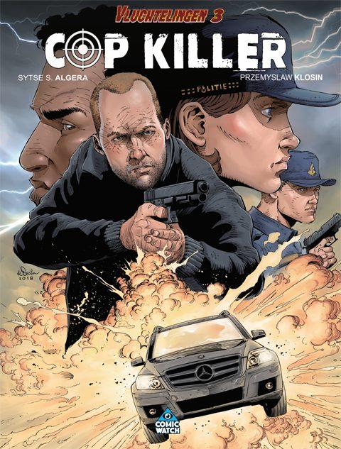 Vluchtelingen 3: Cop/Killer - Softcover