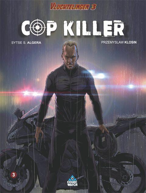 Vluchtelingen 3: Cop/Killer (hardcover)