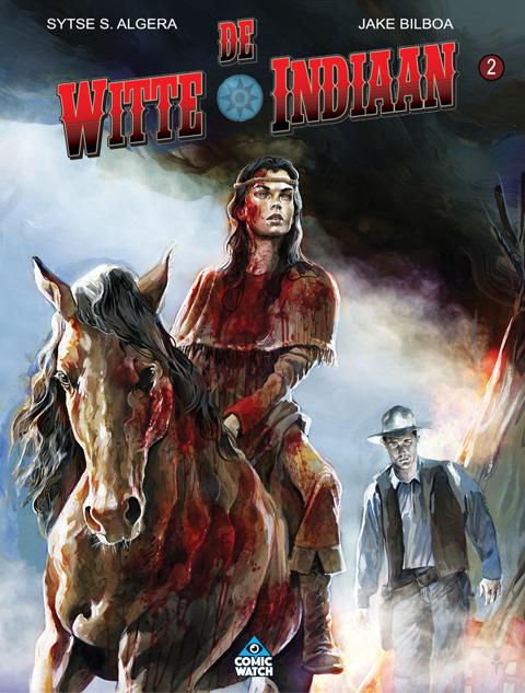 Witte Indiaan 2: De Jacht - hardcover + incl. Ex Libris